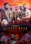 Raging Stallion, Blood Moon: Timberwolves 2