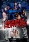 Raging Stallion, Bounty Hunters