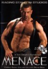 Raging Stallion, Menace