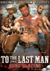 Raging Stallion, To The Last Man  - Guns Blazing